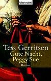 Gute Nacht, Peggy Sue: Roman title=