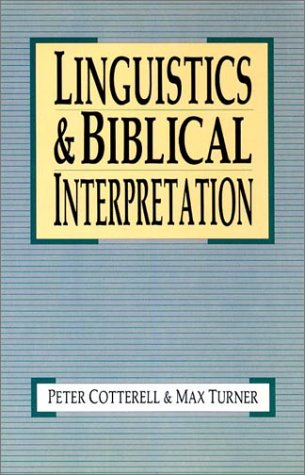 Linguistics & Biblical Interpretation