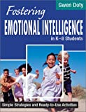 Fostering emotional intelligence in K-8 students :  simple strategies and ready-to-use activities /