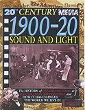 1900-20 Sound and Light (20th Century Media)