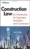Construction Law: An Introduction for Engineers, Architects, and Contractors (RSMeans)