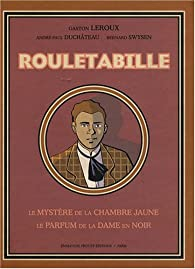 Rouletabille le myst re de la chambre jaune le parfum - Le mystere de la chambre jaune personnages ...