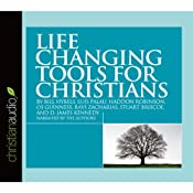 Life Changing Tools for Christians | [Bill Hybels, Luis Palau, Haddon Robinson, Ravi Zacharias, Stuart Briscoe, D. James Kennedy]