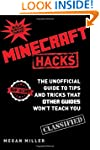 Minecraft Hacks: The Unofficial Guide...