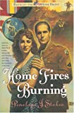 Home Fires Burning (Faith on the Homefront #1) (0842308512) by Stokes, Penelope J.