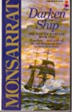 Darken Ship: The Master Mariner - Book Two (0330265539) by Monsarrat, Nicholas