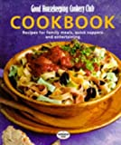 Good Housekeeping Cookery Club Cookbook: Recipes for Family Meals, Quick Suppers and Entertaining (0091852552) by Good Housekeeping Institute