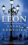 Donna Leon Fatal Remedies: (Brunetti)