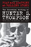 img - for Fear and Loathing at Rolling Stone: The Essential Writing of Hunter S. Thompson book / textbook / text book