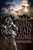 All Roads Lead to Rome (The Praetorian Series Book 4)
