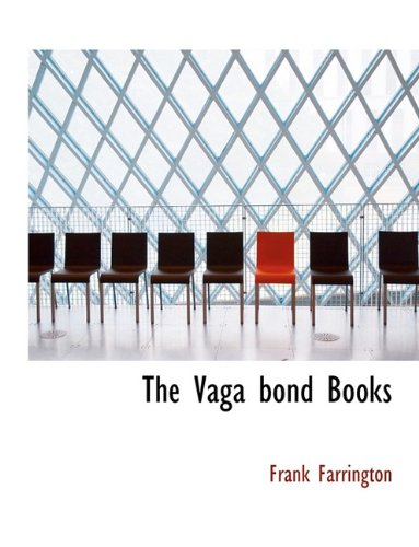 The Vaga bond Books