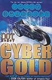 img - for Dot Robot: Cyber Gold by Bradbury, Jason (2011) Paperback book / textbook / text book