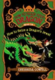 img - for How to Train Your Dragon: How to Seize a Dragon's Jewel book / textbook / text book