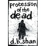 The City Trilogy 1 Procession Of The Deadby Darren Shan