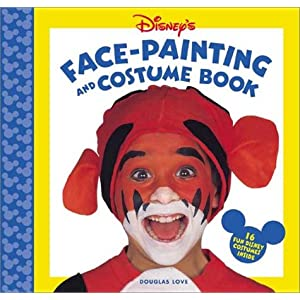 Disney's Face Painting and Costume Book Douglas Love