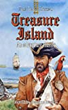 Treasure Island: An Adventure Classic (Fast Track Classics) (0237522829) by Robert Louis Stevenson