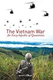img - for The Vietnam War: An Encyclopedia of Quotations by Howard J. Langer (2005-06-30) book / textbook / text book