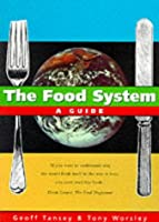 The Food System: A Guide