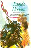 Eagle's Honour (Red Fox Middle Fiction) (0099353911) by Sutcliff, Rosemary
