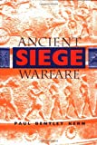 img - for Ancient Siege Warfare book / textbook / text book