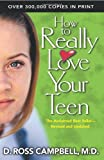 How to Really Love Your Teen