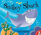 Cover of Smiley Shark by Ruth Galloway 1854308629