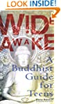 Wide Awake: Buddhism for the New Gene...