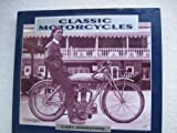 img - for Classic Motorcycles by Johnstone, Gary (1994) Hardcover book / textbook / text book