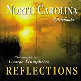 North Carolina Reflections (North Carolina Littlebooks) (1565793013) by Humphries, George
