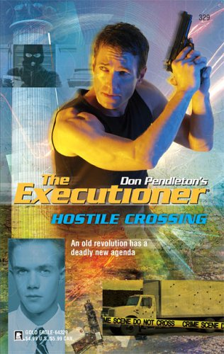 Hostile Crossing (Executioner), Pendleton,Don