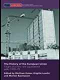 img - for The History of the European Union: Origins of a Trans- and Supranational Polity 1950-72 (Routledge/UACES Contemporary European Studies) book / textbook / text book
