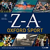The Z-A of Oxford Sport | [Simon Lee]