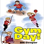 Gym Day! | Bill Cooper