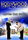 echange, troc Hollywood Singing & Dancing: Movies That Swing [Import USA Zone 1]