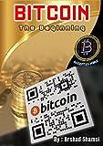 Bitcoin: The Beginning