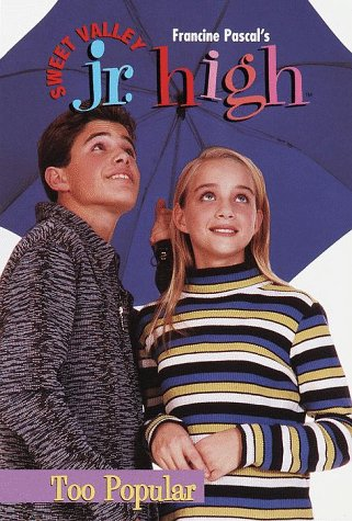 Too Popular (Sweet Valley Jr. High No. 9)