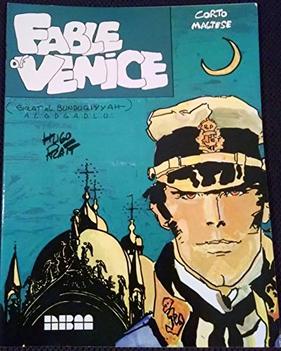 Corto Maltese: Fable of Venice (Flying Buttress Classics)