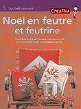 echange, troc Lucie Bressant - Noël en feutre et feutrine