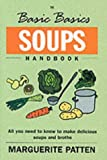 Cover of The Basic Basics Soups Handbook by Marguerite Patten 1904010199