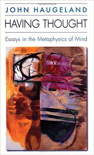 Having Thought: Essays in the Metaphysics of Mind