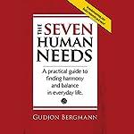 The Seven Human Needs | Gudjon Bergmann