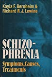 img - for Schizophrenia: Symptoms, Causes, Treatments book / textbook / text book