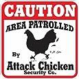 Caution Attack Chicken Sign