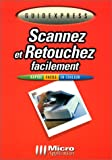 Scannez et retouchez facilement