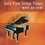 Latin Piano Strings to Marc Anthony