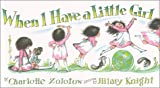 When I Have a Little Girl/When I Have a Little Boy (Flip-Flop Book)