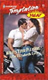 img - for What's Your Pleasure?: Heat book / textbook / text book