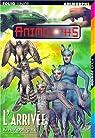 Animorphs, Tome 38 : L'Arrivée par Applegate