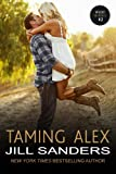 Taming Alex (The West Contemporary Romance Series Book 2)