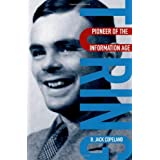Turing: Pioneer of the Information Ageby B. Jack Copeland